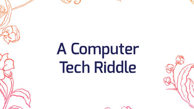 A computer technology riddle